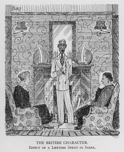 The British character; effect of a lifetime spent in India. Illustration for Most of US are Absurd by Pont (Collins, 1946).