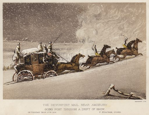The Devonport mail, near Amsbury, going post through a drift of snow, on Tuesday, 27 December 1836, F Feacham, guard. Illustration for Annals of the Road, or Notes on Mail and Stage Coaching in Great Britain by Captain Mallet (Longmans Green, 1876).