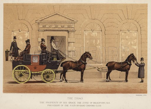 The drag, the property of his grace the Duke of Beaufort, KG, President of the Four-in-Hand Driving Club. Illustration for Annals of the Road, or Notes on Mail and Stage Coaching in Great Britain by Captain Mallet (Longmans Green, 1876).