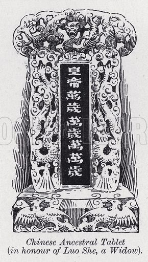 Chinese ancestral tablet, in honour of Luo She, a widow. Illustration for The Harmsworth Encylopaedia (c 1922).