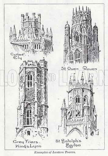 Examples of lantern towers. Illustration for The Harmsworth Encylopaedia (c 1922).