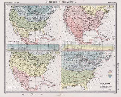 Isotherms, North America. Illustration for Atlas of Meteorology, Volume III of Bartholomew's Physical Atlas, prepared by J G Bartholomew and A J Herbertson (The Royal Geographical Society, 1899).  A set of maps that give a perspective of global weather at the end of the nineteenth century.