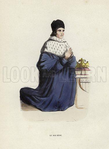 Le Roi Rene. Illustration for Costume du Moyen Age, D'Apres les Manuscrits, les Peintures, et les Monuments Contemporains (Bruxelles, Librairie Historique-Artistique, 1847).