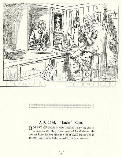 "AD 1096, ""Uncle"" Rufus. Illustration for Humours of History, 160 Drawings by Arthur Moreland (Revised edition, Daily News, c 1920)."
