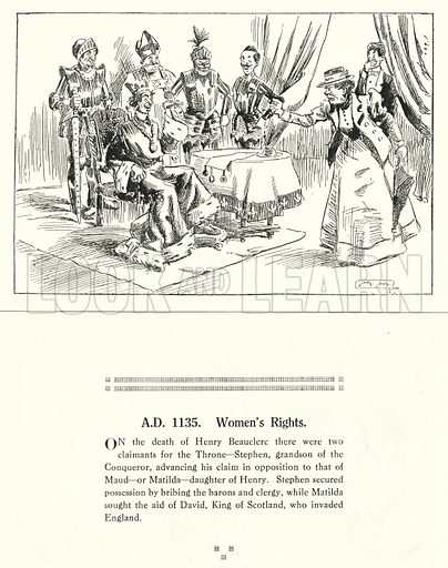 AD 1135, Women's Rights. Illustration for Humours of History, 160 Drawings by Arthur Moreland (Revised edition, Daily News, c 1920).