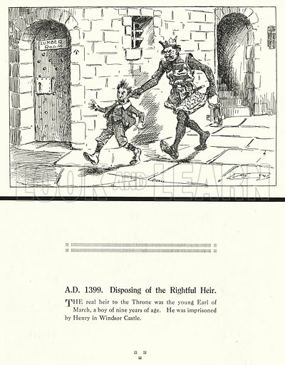 AD 1399, Disposing of the Rightful Heir. Illustration for Humours of History, 160 Drawings by Arthur Moreland (Revised edition, Daily News, c 1920).