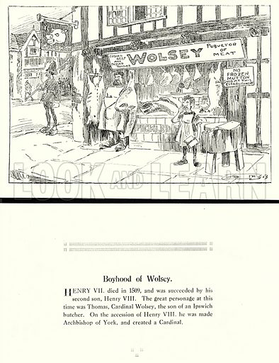 Boyhood of Wolsey. Illustration for Humours of History, 160 Drawings by Arthur Moreland (Revised edition, Daily News, c 1920).