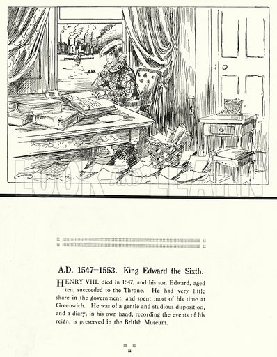 AD 1547-1553, King Edward the Sixth. Illustration for Humours of History, 160 Drawings by Arthur Moreland (Revised edition, Daily News, c 1920).
