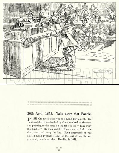 20th April 1653, Take away that Bauble. Illustration for Humours of History, 160 Drawings by Arthur Moreland (Revised edition, Daily News, c 1920).