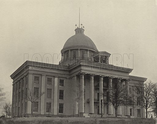 State Capitol Building at Montgomery, Alabama. Illustration for America Photographed (Donohue, Henneberry, 1897).