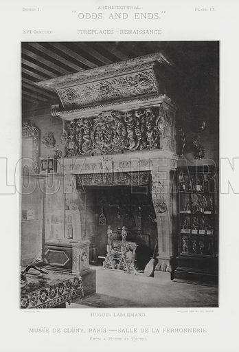 """Musee De Cluny, Paris, Salle De La Ferronnerie. Illustration for Architectural """"Odds and Ends"""" No I, Fireplaces (Heliotype Printing Co, 1892). Exquisitely printed."""