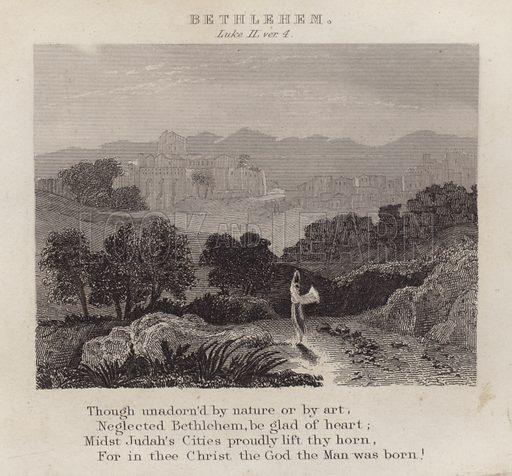 Bethlehem, Luke II, ver 4. Illustration for Scripture HIstory designed for the Improvement of Youth by Alexander Fletcher (George Virtue, 1839).