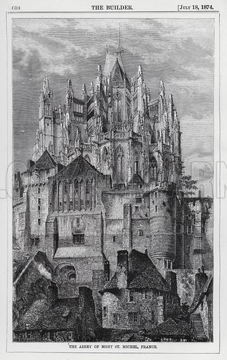 The Abbey of Mont St Michel, France. Illustration for The Builder, 18 July 1874.