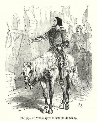 Philippe de Valois apres la bataille de Crecy. Illustration for Histoire de France by Augustin Challamel (Gustave Barba, c 1890).