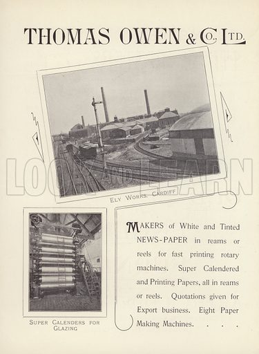 Thomas Owen & Co, Ely Paper Works, Cardiff.  Illustration for Progress of British Newspapers in the Nineteenth Century, Illustrated (Simpkin, Marshall, Hamilton, Kent, c 1901).