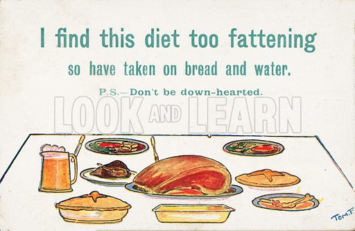 Comic postcard on a food related theme.  One of a collection of over 300.  Early 20th century.  Signed: Tom F.