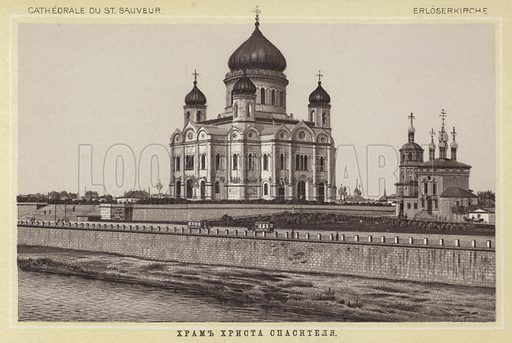 Cathedrale Du St Sauveur. Illustration for a booklet of views of Moscow, based on contemporary photographs (Kirchner, c 1890). Lead captions in French.