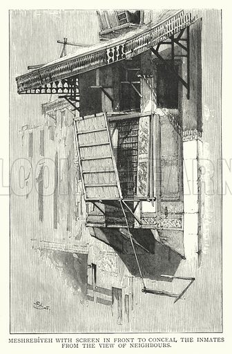 Meshrebiyeh with screen in front to conceal the inmates from the view of neighbours. Illustration for Social Life in Egypt, A Description of the Country and its People, by Stanley Lane-Poole (J S Virtue, c 1884).