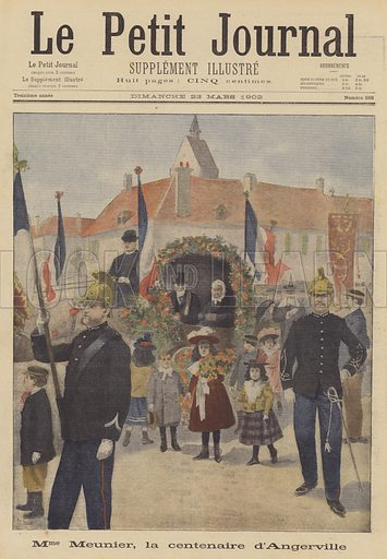 The hundredth birthday of Madame Meunier of Angerville, France