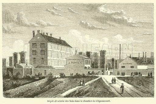 Depot et scierie des bois dans le chantier de Clignancourt. Illustration for L'Illustration, Journal Universel, 9 June 1855.