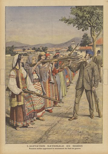 Nationalist agitation in Serbia. Women learning how to handle rifles. Nationalist and anti-Austrian sentiment increased after Austria-Hungary annexed Bosnia and Herzegovina in October 1908. L'agitation nationale en Serbie. Femmes Serbes apprenant le maniement du fusil de guerre. Illustration for Le Petit Journal, 29 November 1908.