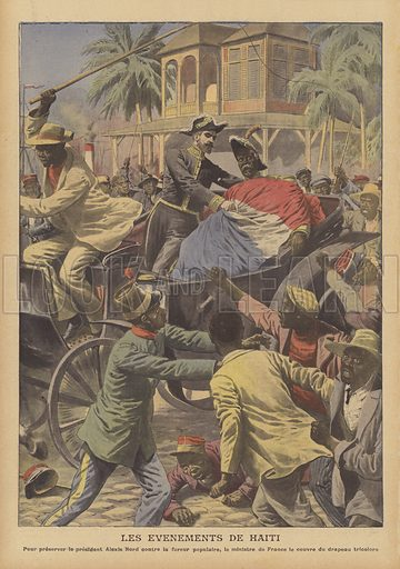 Revolution in Haiti. President Alexis Nord being wrapped in the French flag to protect him from an angry mob as he flees his palace before taking refuge on a French warship. Les evenements des Haiti. Pour preserver le President Alexis Nord contre la fureur populaire, le Ministre de France le couvre du drapeau tricolore. Illustration for Le Petit Journal, 20 December 1908.