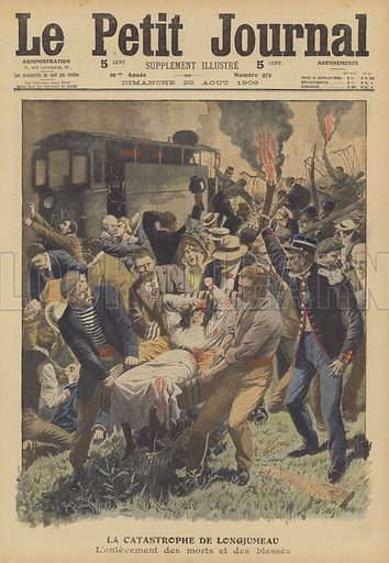 Rail crash at Longjumeau, France. The removal of the dead and wounded from the wreckage. A collision between a passenger train carrying people back from a Sunday in the countryside was struck by a goods train, resulting in the loss of twelve lives. La catastrophe de Longjumeau. L'enlevement des morts et des blesses. Illustration for Le Petit Journal, 22 August 1909.