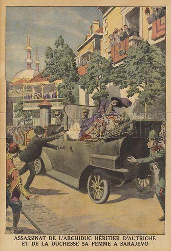 The assassination of Archduke Franz Ferdinand of Austria and his wife in Sarajevo. Assassinat de l'Archiduc heritier d'Autriche et de la Duchesse sa femme a Sarajevo. Illustration for Le Petit Journal, 12 July 1914.