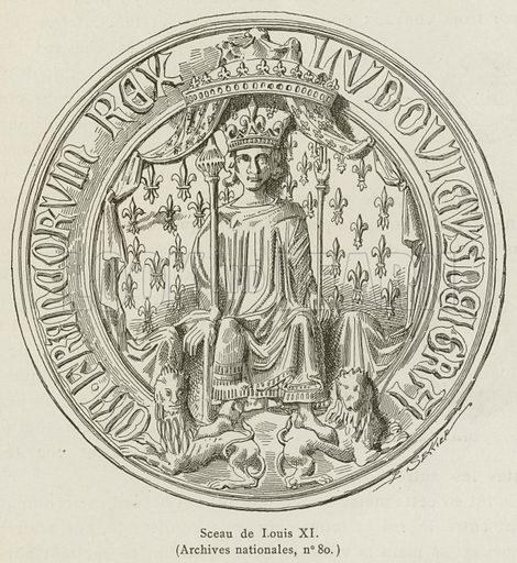 Sceau de Louis XI. Illustration for Les Chroniqueurs de l'histoire de France by Madame de Witt (Hachette, 1886).