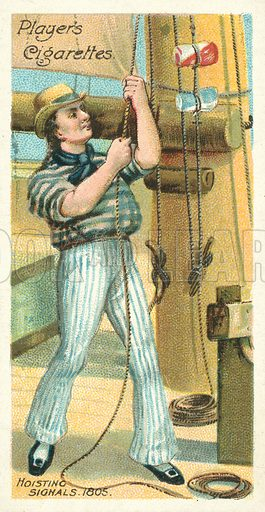 Hoisting Signals, 1805. Illustration for one of a series of cigarette cards on the theme of Life on Board a Man of War in 1805 and 1905, published by John Player, early 20th century.
