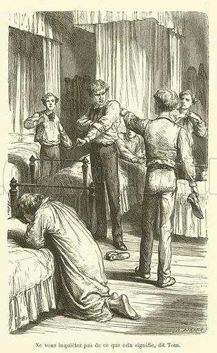 Ne vous inquietez pas de ce que cela signifie, dit Tom. Illustration for Tom Brown Scenes de la Vie de College (Hachette, 1890).