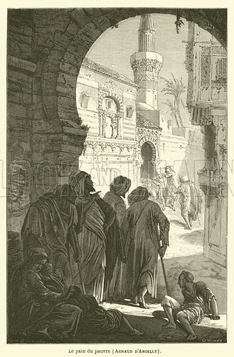 Le pain du pauvre, Arnaud d'Andilly. Illustration for Le Tresor Litteraire de la France (Hachette, 1866).