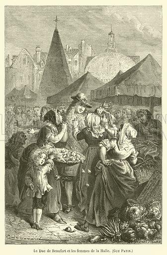 Le Duc de Beaufort et les femmes de la Halle, Guy Patin. Illustration for Le Tresor Litteraire de la France (Hachette, 1866).
