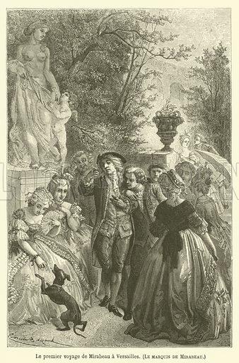 Le premier voyage de Mirabeau a Versailles, Le marquis de Mirabeau. Illustration for Le Tresor Litteraire de la France (Hachette, 1866).