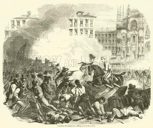 Tentative d'insurrection a Milan, le 6 fevrier 1853. Illustration for L'Illustration, Journal Universel, 19 February 1853.