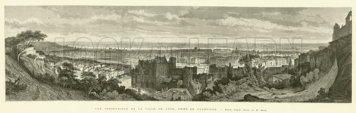Vue panoramique de la ville de Lyon, prise de Fourviere. Illustration for L'Illustration, Journal Universel, 29 June 1872.