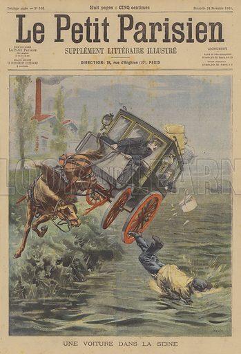 A horse-drawn carriage falling into the River Seine. Une Voiture Dans La Seine. Illustration for Le Petit Parisien (Supplement Litteraire Illustre), 24 November 1901.