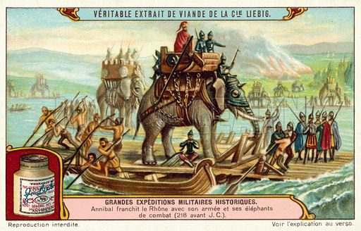 Hannibal crossing the Rhone with his army and elephants, 218 BC. Liebig card, published in late 19th or early 20th century. From a series on great historic military expeditions.