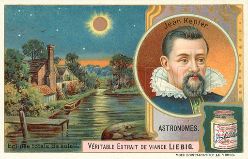 Johannes Kepler and a total eclipse of the Sun. Liebig card, published in late 19th or early 20th century. From a series on famous astronomers.