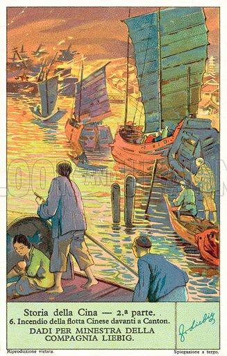 Burning of the Chinese fleet at Canton. Liebig card, published in late 19th or early 20th century. From a series on the history of China.