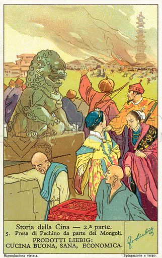 Capture of Peking by the Mongols, 1215. Liebig card, published in late 19th or early 20th century. From a series on the history of China.