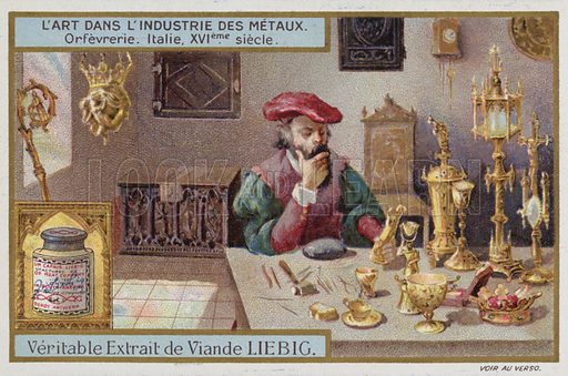 Goldsmith's workshop, Italy, 16th Century. Liebig card, published in late 19th or early 20th century. From a series on artistic metalworking.