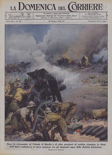 Dopo la riconquista di Tobruk, di Bardia e di altre posizioni al confine cirenaico, le forze dell'Asse combattono in terra egiziana, tra gli eloquenti segni della disfatta britannica. Illustration for La Domenica Del Corriere, 28 June 1942.