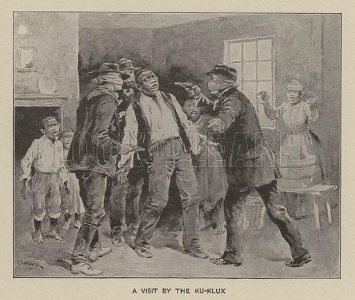 A visit by the Ku Klux Klan. Illustration for Ellis's History of the United States by Edward S Ellis (Helman Taylor, c 1899).