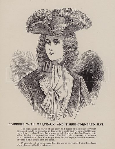 Coiffure with Marteaux, and Three-Cornered Hat. Illustration for History of Ladies Hairdressing by A Mallemont (Osborne, Garrett, 1904).