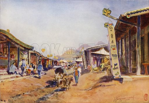 Shan-Hai-Kwan, the Main Street. Illustration for China its Marvel and Mystery by T Hodgson Liddell (George Allen, 1909).