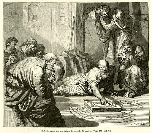 Ezechiel trace sur une brique le plan de Jerusalem. Illustration for La Bible Populaire, Ancien Testament (Hachette, 1864).