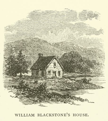 William Blackstone's house, Boston. William Blaxton (1595–1675) was the first European settler in what would become Boston. Illustration from Young Folks' History of Boston by Hezekiah Butterworth (Estes and Lauriat, Boston, 1881).