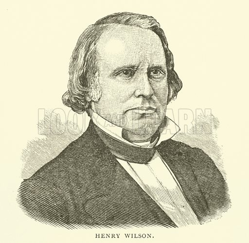 Henry Wilson (1812-1875), American politician, Senator for Massachusetts and 18th Vice-President of the United States. Illustration from Young Folks' History of Boston by Hezekiah Butterworth (Estes and Lauriat, Boston, 1881).