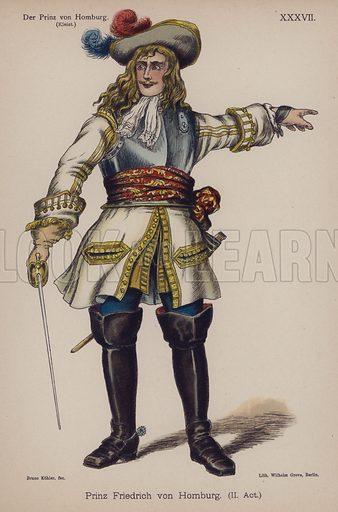 Prince Friedrich of Homburg, from Der Prinz von Homburg (The Prince of Homburg) by Heinrich von Kleist. Illustration from Trachtenbilder für die Bühne (Costumes for the Stage) by Bruno Kohler (Max Pasch, Berlin, 1890).